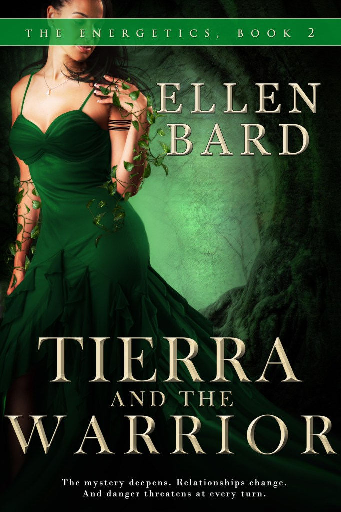 Tierra and the Warrior Book 2 The Energetics