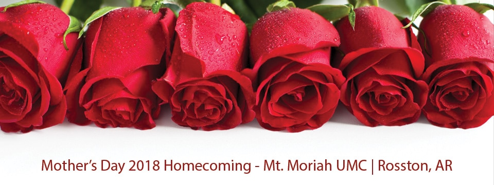 Mt. Moriah Mother's Day Homecoming 2018