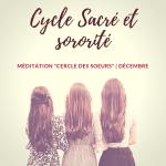 Bénédiction de l'Utérus – Décembre – Cercle des Sœurs