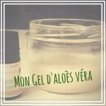 DIY : Gel d'Aloès Véra