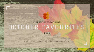 My October Favourites 2016