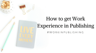 How to get Work Experience in Publishing