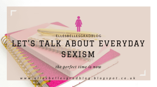 Let's Talk about Everyday Sexism