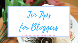 Ten Tips For Bloggers
