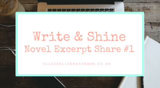 Write & Shine: Novel Excerpt Share #1