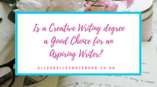 Is a Creative Writing degree a Good Choice for an Aspiring Writer?