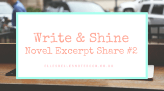Write & Shine: Novel Excerpt Share #2