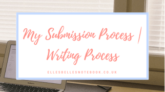 My Submission Process | Writing Post