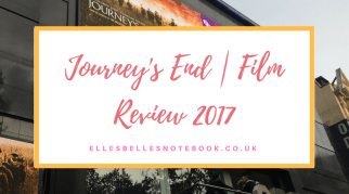 Journey's End | Film Review 2017