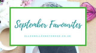 September Favourites 2017
