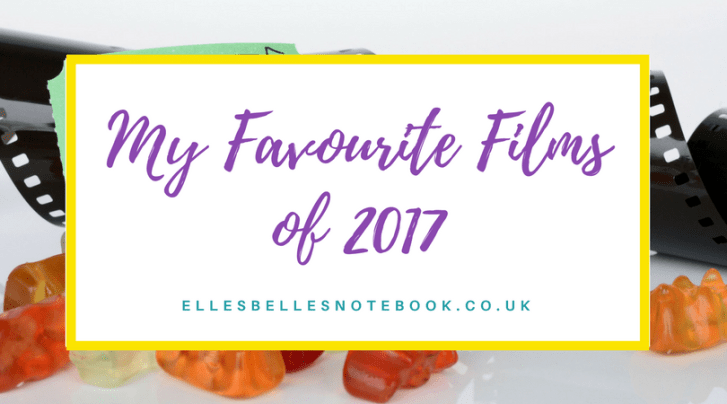 Favourite Films of 2017