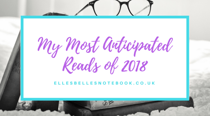 Most Anticipated Reads of 2018