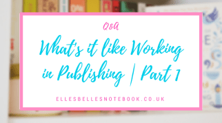 What's it like Working in Publishing? | Part 1