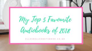 My Top Five Favourite Audiobooks of 2018