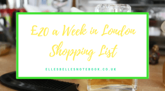 £20 a Week in London Shopping List
