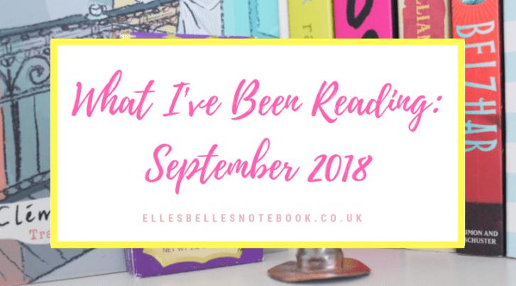 What I've Been Reading September 2018