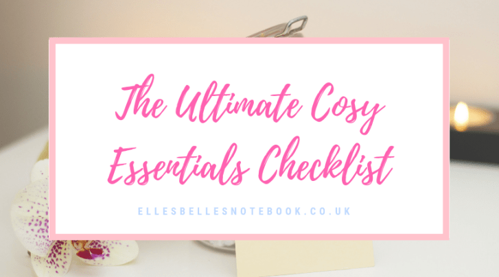 Ultimate Cosy Essentials Checklist