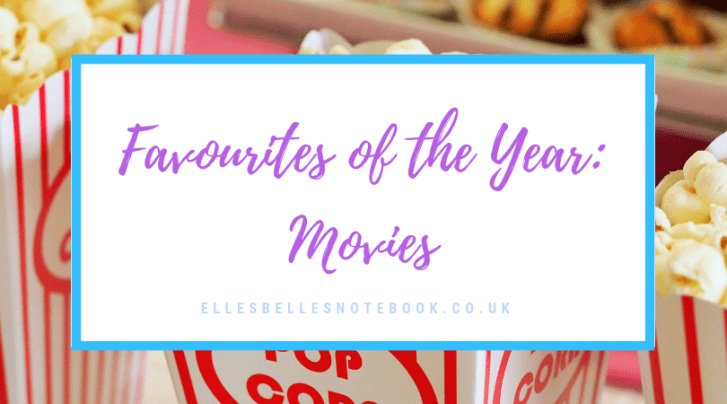 Favourites of the Year: Movies