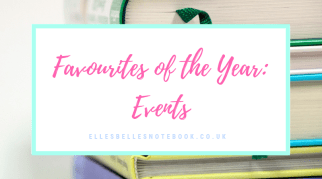 Favourites of the Year: Events