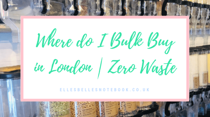 Bulk Buy Zero Waste London