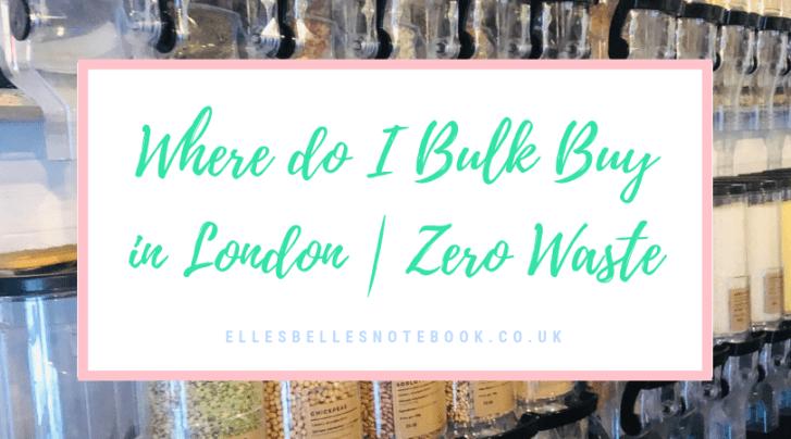 Bulk Buy Zero Waste London