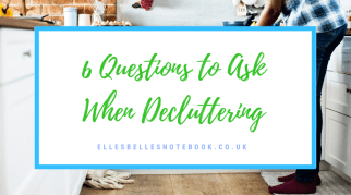 6 Questions to Ask Yourself When Decluttering