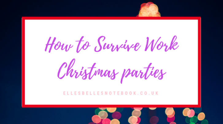 How to Survive Work Christmas parties