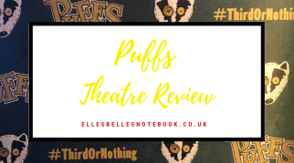 Puffs | Theatre Review