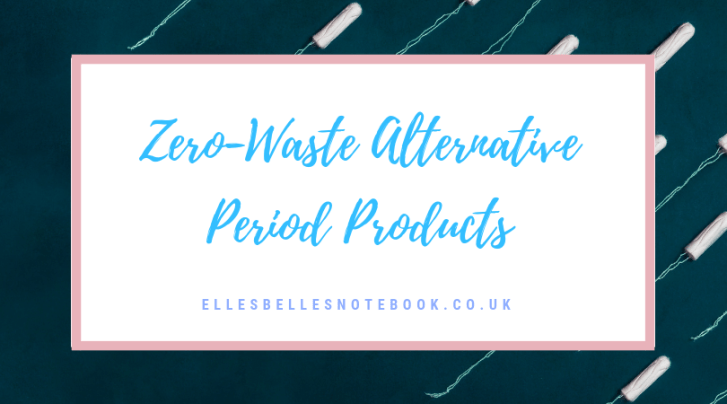 Zero-Waste Period Products