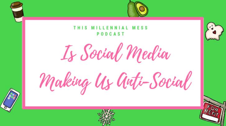 Social media this millennial mess