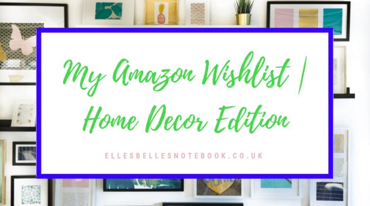 Amazon Wishlist Home Decor