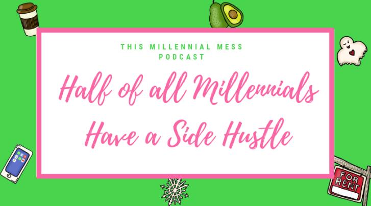 Millennial Side Hustle