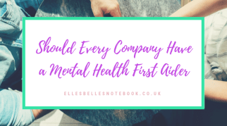 Should Every Company Have a Mental Health First Aider