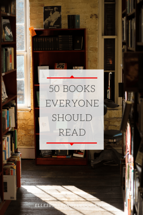 50 Books Everyone Should Read