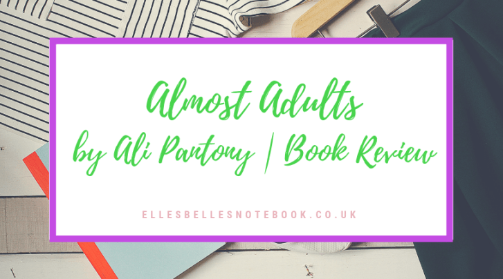 Almost Adults Book Review