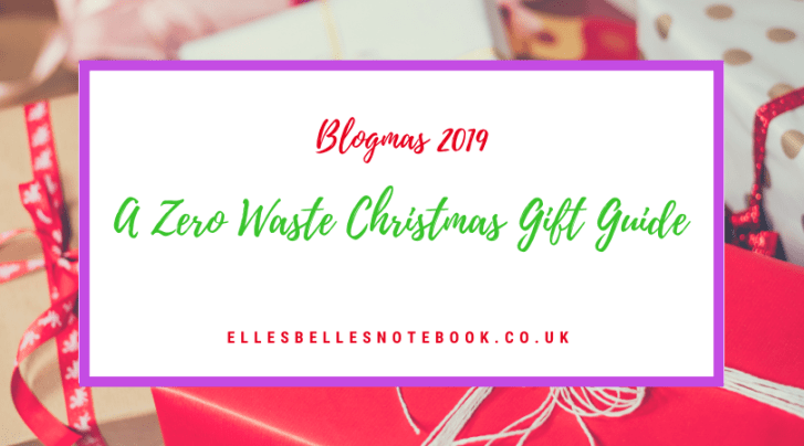 Zero Waste Christmas Gift Guide