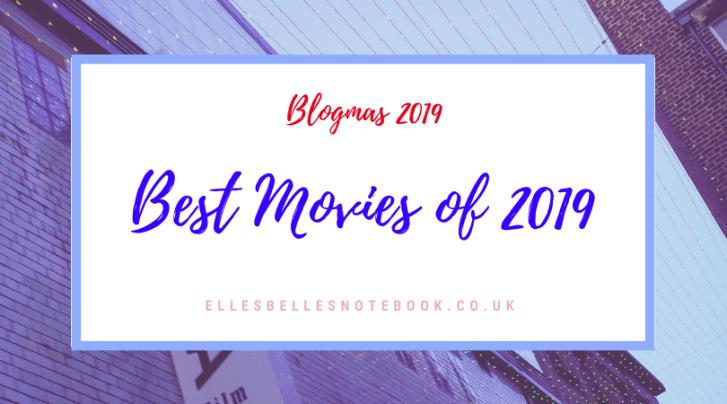 Best Movies of 2019 Blogmas
