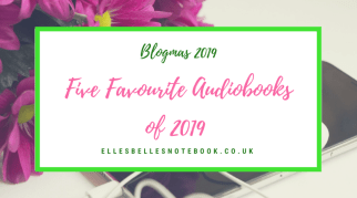 Five Favourite Audiobooks of 2019