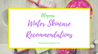 Winter Skincare Recommendations