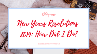 New Years Resolutions 2019: How Did I Do?