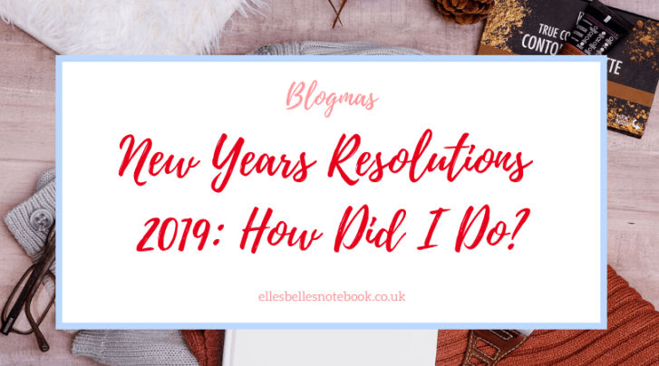 New Years Resolutions 2019 Round Up