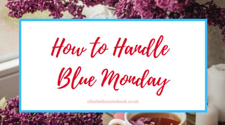 How to Handle Blue Monday