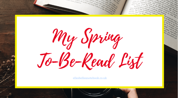 My Spring To-Be-Read List