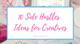 10 Side Hustle Ideas for Creatives