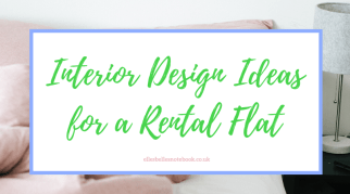 Interior Design Ideas for a Rental Flat