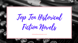 Top Ten Historical Fiction Novels