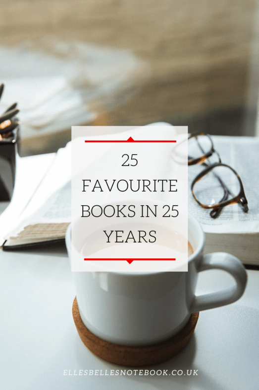 25 Favourite Books in 25 Years