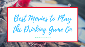 Best Movies to Play the Drinking Game On
