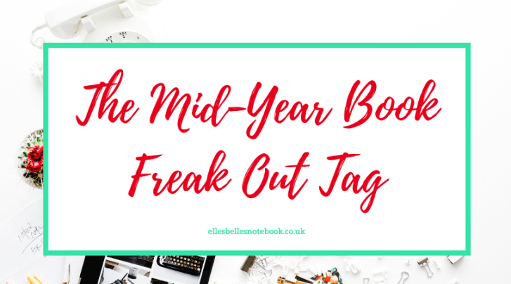 The Mid Year Book Freak Out Tag