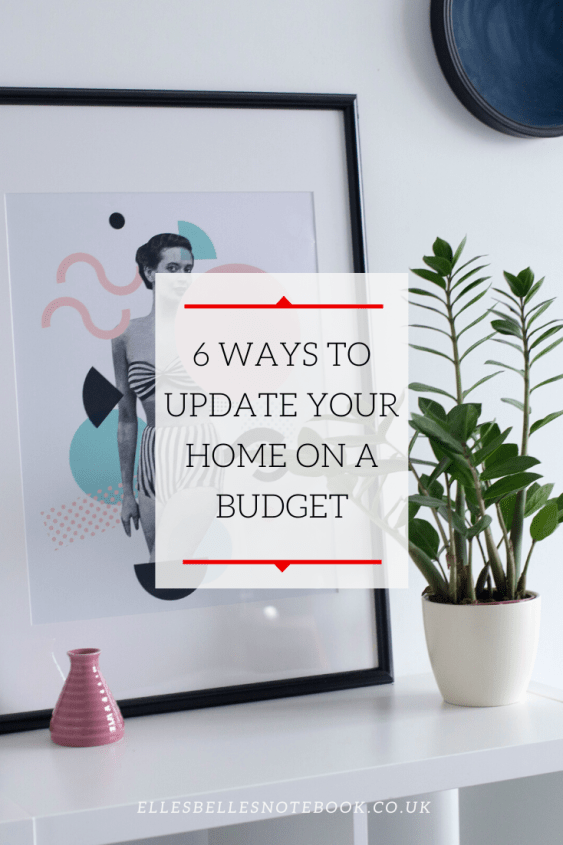6 Ways to Update Your Home on a Budget